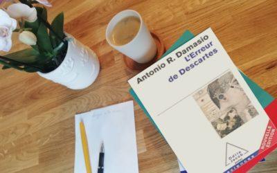 L'erreur de Descartes d'Antonio Damasio – l'importance des émotions