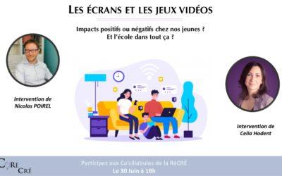 Prochain Co'ciliabule de la RéCRÉ : Écrans et jeux vidéos – quels impacts chez nos jeunes ? (le 30/06/21 à 18h)